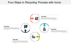 Four Steps In Recycling Process With Icons Ppt Powerpoint Presentation Gallery Samples