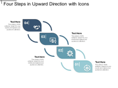 Four Steps In Upward Direction With Icons Ppt PowerPoint Presentation Model Design Ideas