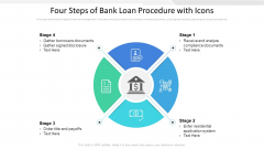 Four Steps Of Bank Loan Procedure With Icons Ppt PowerPoint Presentation Ideas Gallery PDF