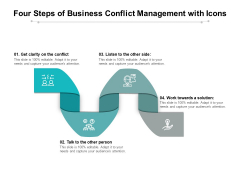 Four Steps Of Business Conflict Management With Icons Ppt PowerPoint Presentation Show Inspiration PDF