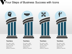 Four Steps Of Business Success With Icons Ppt Powerpoint Presentation Pictures Slide