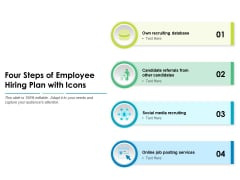 Four Steps Of Employee Hiring Plan With Icons Ppt PowerPoint Presentation File Graphics PDF