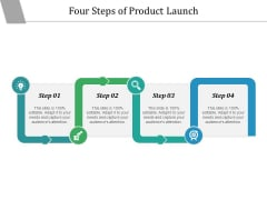 Four Steps Of Product Launch Ppt PowerPoint Presentation Gallery Diagrams