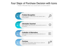 Four Steps Of Purchase Decision With Icons Ppt PowerPoint Presentation Model Slide