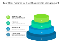 Four Steps Pyramid For Client Relationship Management Ppt PowerPoint Presentation Pictures Inspiration PDF