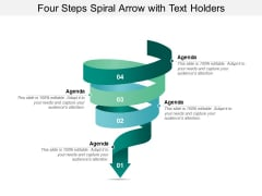 Four Steps Spiral Arrow With Text Holders Ppt Powerpoint Presentation Professional Styles