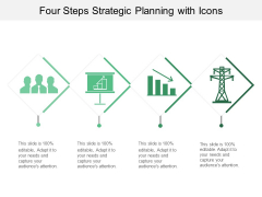 Four Steps Strategic Planning With Icons Ppt PowerPoint Presentation Layouts Slideshow