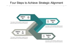 Four Steps To Achieve Strategic Alignment Ppt PowerPoint Presentation Professional Graphic Images