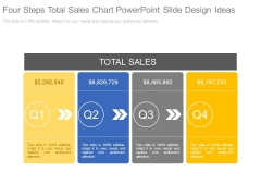 Four Steps Total Sales Chart Powerpoint Slide Design Ideas