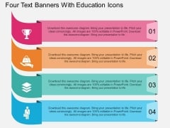 Four Text Banners With Education Icons Powerpoint Template