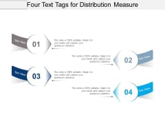 Four Text Tags For Distribution Measure Ppt PowerPoint Presentation Visual Aids Pictures