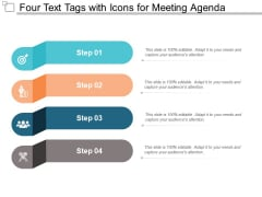 Four Text Tags With Icons For Meeting Agenda Ppt PowerPoint Presentation Inspiration Example File