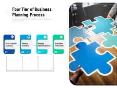 four tier of business planning process ppt powerpoint presentation infographics ideas pdf
