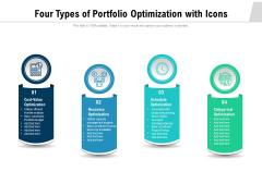 Four Types Of Portfolio Optimization With Icons Ppt PowerPoint Presentation File Display PDF