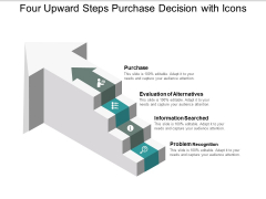 Four Upward Steps Purchase Decision With Icons Ppt PowerPoint Presentation Outline Visual Aids