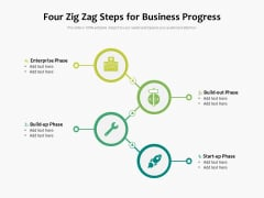 Four Zig Zag Steps For Business Progress Ppt PowerPoint Presentation Styles Influencers PDF
