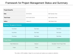 Framework For Project Management Status And Summary Ppt Powerpoint Presentation Infographic Template Themes