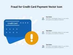 Fraud For Credit Card Payment Vector Icon Ppt PowerPoint Presentation Gallery Graphics Template PDF