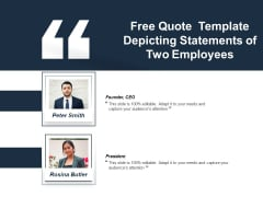 Free Quote Template Depicting Statements Of Two Employees Ppt PowerPoint Presentation Icon Pictures PDF