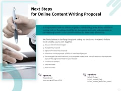 Freelance Writing Next Steps For Online Content Writing Proposal Ppt File Shapes PDF