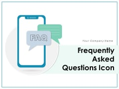 Frequently Asked Questions Icon Exclamation Business Ppt PowerPoint Presentation Complete Deck