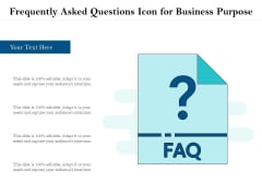 Frequently Asked Questions Icon For Business Purpose Ppt PowerPoint Presentation File Slide Portrait PDF
