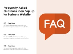 Frequently Asked Questions Icon Pop Up For Business Website Ppt PowerPoint Presentation File Inspiration PDF