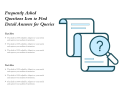 Frequently Asked Questions Icon To Find Detail Answers For Queries Ppt PowerPoint Presentation Gallery Information PDF
