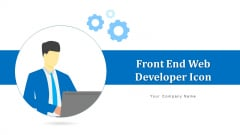 Front End Web Developer Icon Teaching Coding Ppt PowerPoint Presentation Complete Deck With Slides