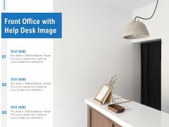 Front Office With Help Desk Image Ppt PowerPoint Presentation File Design Inspiration PDF