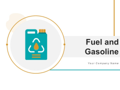 Fuel And Gasoline Combustion Icon Ppt PowerPoint Presentation Complete Deck