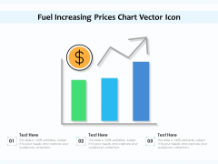Fuel Increasing Prices Chart Vector Icon Ppt PowerPoint Presentation File Slide Download PDF