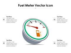 Fuel Meter Vector Icon Ppt PowerPoint Presentation Professional Examples PDF