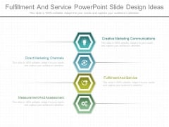 Fulfillment And Service Powerpoint Slide Design Ideas