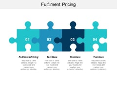 Fulfilment Pricing Ppt PowerPoint Presentation Infographic Template Cpb