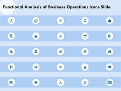 Functional Analysis Of Business Operations Icons Slide Ppt Ideas Topics PDF