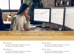 Functional Data Analysis To Predict Stock Market Trends Ppt PowerPoint Presentation Pictures Graphic Tips