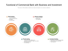 Functional Of Commercial Bank With Business And Investment Ppt PowerPoint Presentation Gallery Design Inspiration PDF
