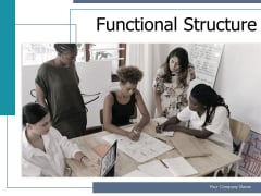 Functional Structure Investment Operational Framework Ppt PowerPoint Presentation Complete Deck