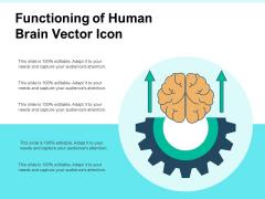 Functioning Of Human Brain Vector Icon Ppt PowerPoint Presentation Summary Slide Portrait