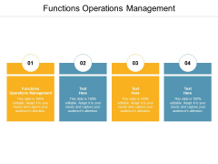Functions Operations Management Ppt PowerPoint Presentation Styles Graphics Download Cpb