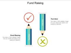 Fund Raising Ppt Powerpoint Presentation Show Display Cpb