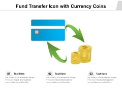 Fund Transfer Icon With Currency Coins Ppt PowerPoint Presentation Gallery Visuals PDF
