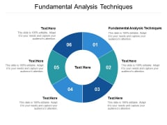 Fundamental Analysis Techniques Ppt PowerPoint Presentation Pictures Graphics Download