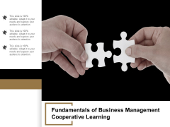 Fundamentals Of Business Management Cooperative Learning Ppt PowerPoint Presentation Slides Example