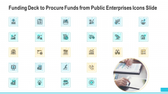 Funding Deck To Procure Funds From Public Enterprises Icons Slide Template PDF