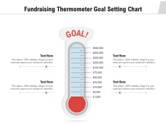 Fundraising Thermometer Goal Setting Chart Ppt PowerPoint Presentation Gallery Master Slide PDF