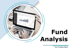 Funds Analysis Ppt PowerPoint Presentation Complete Deck With Slides