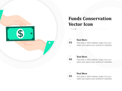 Funds Conservation Vector Icon Ppt PowerPoint Presentation File Topics PDF