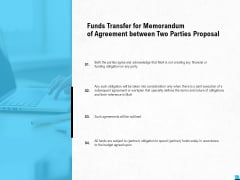 Funds Transfer For Memorandum Of Agreement Between Two Parties Proposal Ppt PowerPoint Presentation Pictures Outfit
